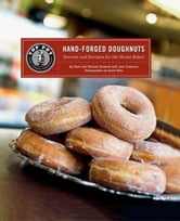 Top Pot Hand-Forged Doughnuts - Secrets and Recipes for the Home Baker ebook by Mark Klebeck,Michael Klebeck
