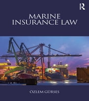 Marine Insurance Law ebook by Ozlem Gurses
