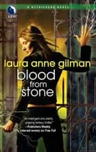 Blood from Stone ebook by Laura Anne Gilman