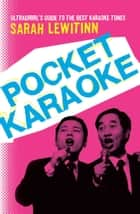 Pocket Karaoke ebook by Sarah Lewitinn