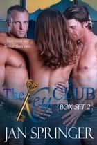 The Key Club Box Set: Books 1-5 ebook by Jan Springer
