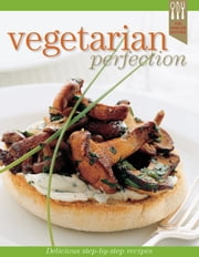 Vegetarian Recipe Perfection ebook by Ellen Argyriou