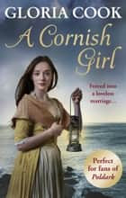 A Cornish Girl ebook by Gloria Cook