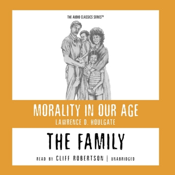 The Family audiobook by Prof. Lawrence D. Houlgate,Pat Childs