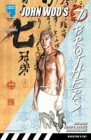 JOHN WOO: SEVEN BROTHERS (SERIES 2), Issue 9 ebook by Benjamin Raab,Deric A. Huges,Edison George