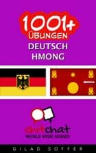 1001+ Übungen Deutsch - Hmong ebook by Gilad Soffer