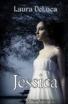 Jessica ebook by Laura DeLuca