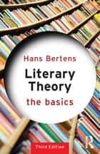 Literary Theory: The Basics ebook by Hans Bertens