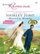 Married by Morning ebook by Shirley Jump