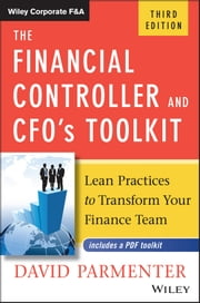 The Financial Controller and CFO's Toolkit - Lean Practices to Transform Your Finance Team ebook by David Parmenter