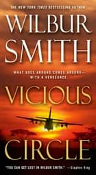 Ebook Vicious Circle di Wilbur Smith