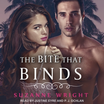 The Bite that Binds audiobook by Suzanne Wright