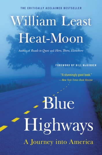 Blue Highways - A Journey into America ebook by William Least Heat-Moon