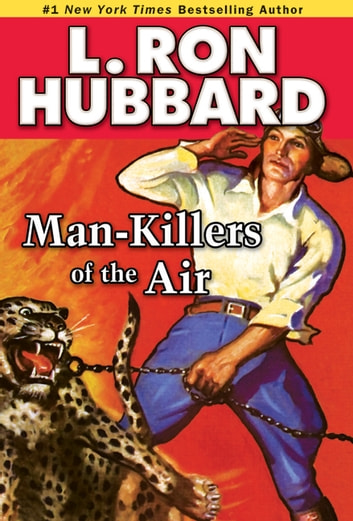 Man-Killers of the Air ebook by L. Ron Hubbard