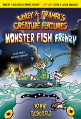 Wiley & Grampa #3: Monster Fish Frenzy ebook by Kirk Scroggs