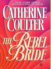 The Rebel Bride ebook by Catherine Coulter