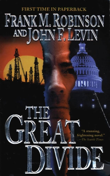 The Great Divide ebook by Frank M. Robinson,John F. Levin