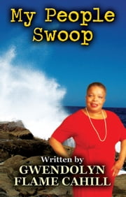 My People Swoop ebook by Gwendolyn Flame Cahill