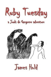 Ruby Tuesday ebook by James Hold