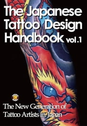 The Japanese Tattoo Design Handbook Vol.1 ebook by DH Publishing
