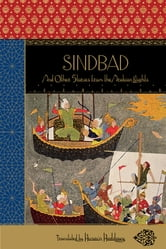 Sindbad: And Other Stories from the Arabian Nights (New Deluxe Edition) ebook by