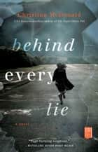 Behind Every Lie ebook by Christina McDonald