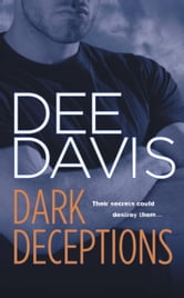 Dark Deceptions ebook by Dee Davis
