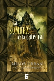 La sombra de la catedral ebook by Milos Urban