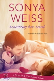Resisting Her Rival ebook by Sonya Weiss