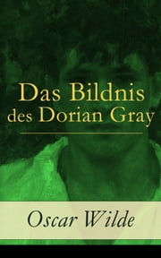 Das Bildnis des Dorian Gray eBook by Oscar Wilde, Richard Zoozmann