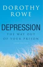 Depression ebook by Dorothy Rowe