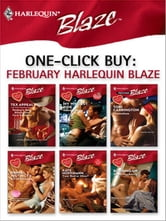 One-Click Buy: February Harlequin Blaze - My Wildest Ride\Shameless\Primal Instincts\Your Bed or Mine?\Burning Up ebook by Kimberley Raye,Alison Kent,Cara Summers,Isabel Sharpe,Tori Carrington,Jill Monroe