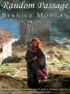 Random Passage ebook by Bernice Morgan