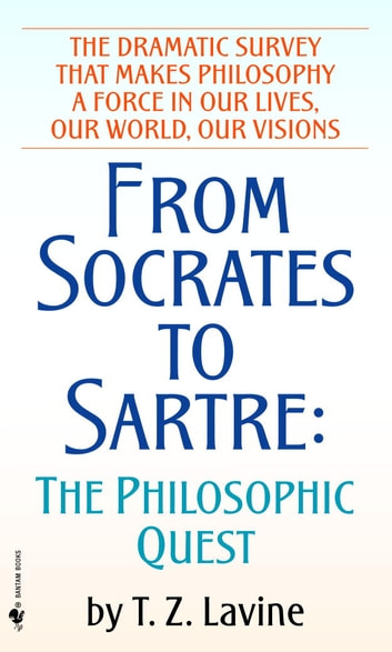 From socrates to sartre ebook by tz lavine 9780307793577 from socrates to sartre the philosophic quest ebook by tz lavine fandeluxe Choice Image