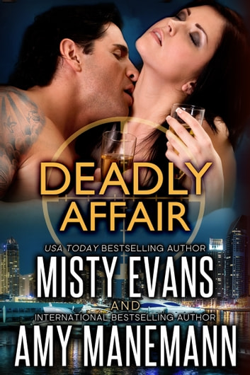 Deadly Affair - SCVC Taskforce World Novella ebook by Misty Evans,Amy Manemann