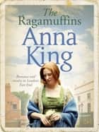 The Ragamuffins ebook by Anna King