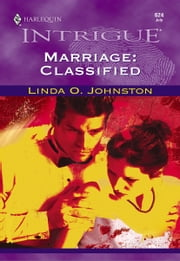 Marriage: Classified ebook by Linda O. Johnston