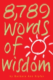 8,789 Words of Wisdom ebook by Barbara Ann Kipfer