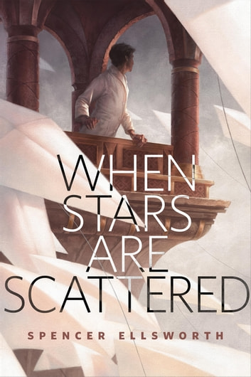 When Stars Are Scattered - A Tor.com Original ebook by Spencer Ellsworth