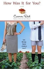 How Was It For You? ebook by Carmen Reid