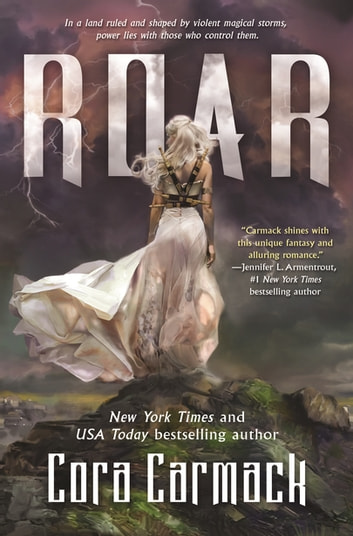 Roar - A Stormheart Novel ebook by Cora Carmack
