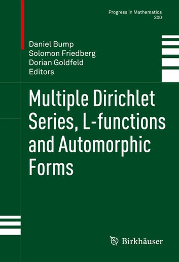 Multiple Dirichlet Series, L-functions and Automorphic Forms eBook by