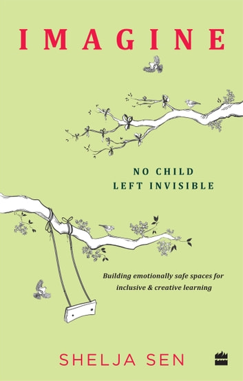 Dealing With Invisible Learning >> Imagine No Child Left Invisible Building Emotionally Safe Spaces