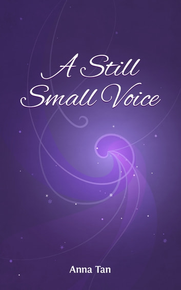 A Still, Small Voice ebook by Anna Tan