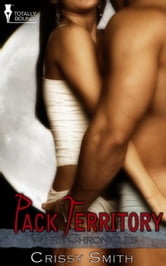 Pack Territory ebook by Crissy Smith