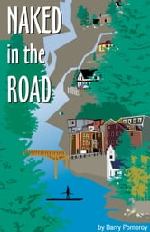 Naked in the Road ebook by Barry Pomeroy
