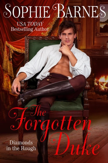 The Forgotten Duke - Diamonds In The Rough, #5 ebook by Sophie Barnes