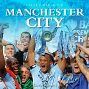 Little Book of Manchester City ebook by David Clayton