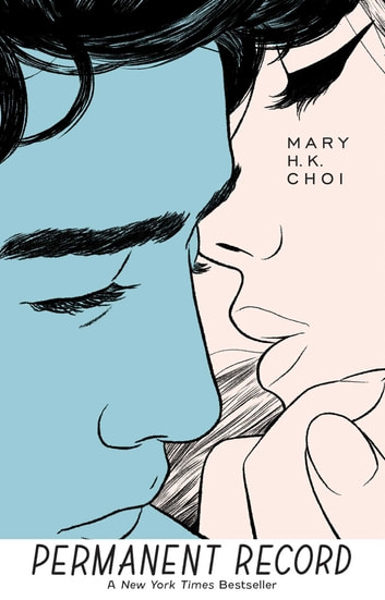 Permanent Record ebook by Mary H. K. Choi