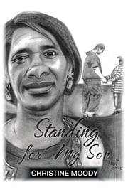 Standing for My Son ebook by Christine Moody